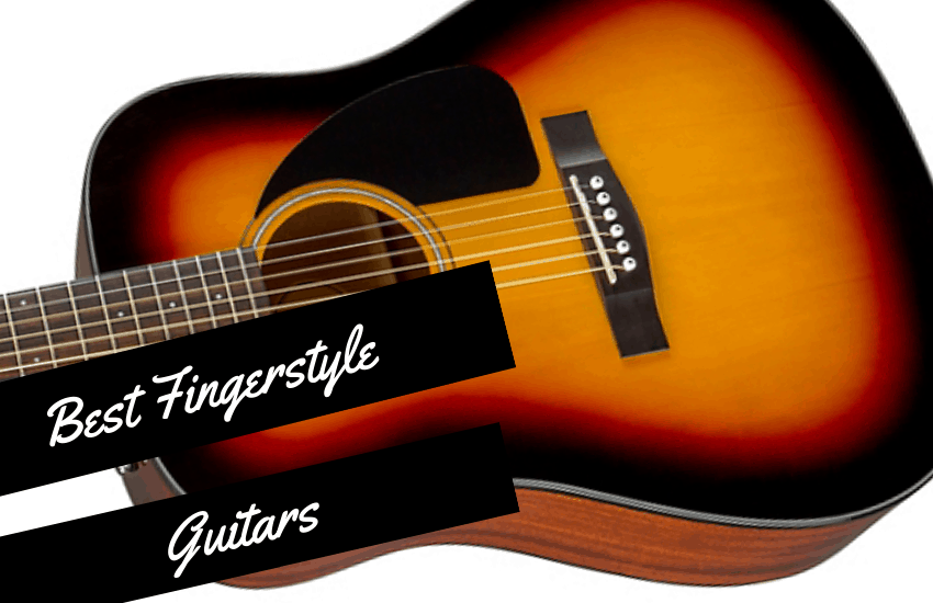 Best Fingerstyle Guitars