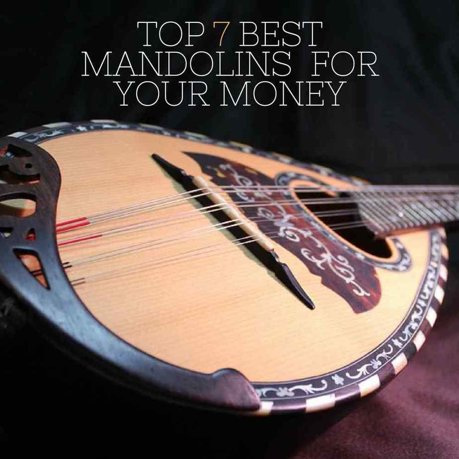 Top 7 Best Mandolins for your money