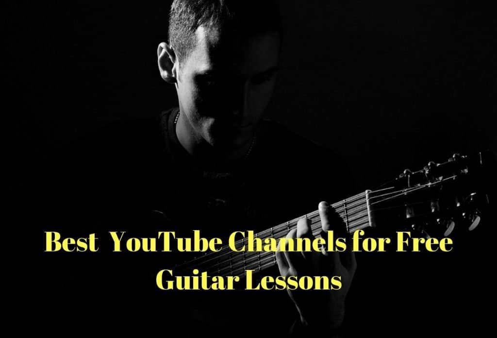 Best Six YouTube Channels for Free Guitar Lessons