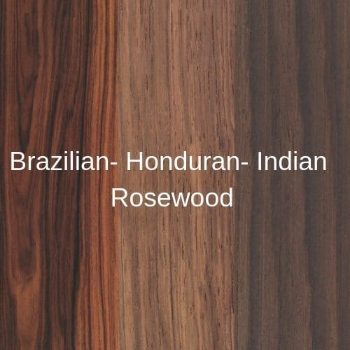 Brazilian- Honduran- Indian Rosewood