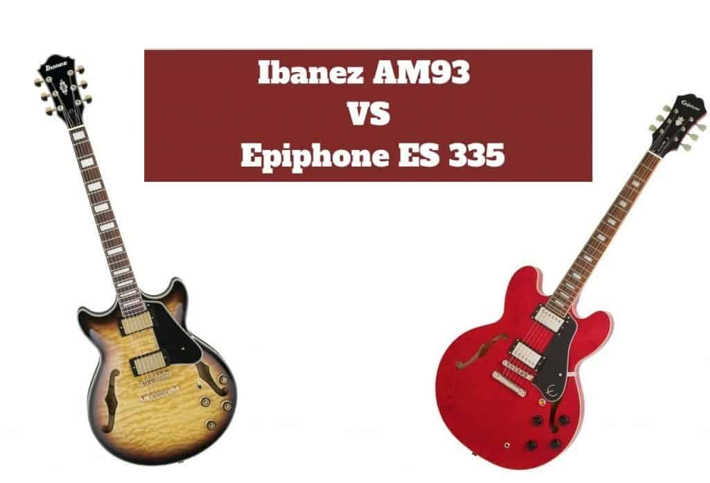Ibanez AM93 VS Epiphone ES 335