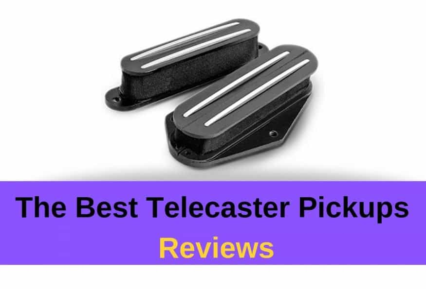 The Best Telecaster Pickups Reviews