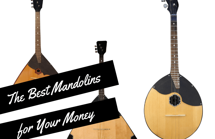The Best Mandolins for Your Money